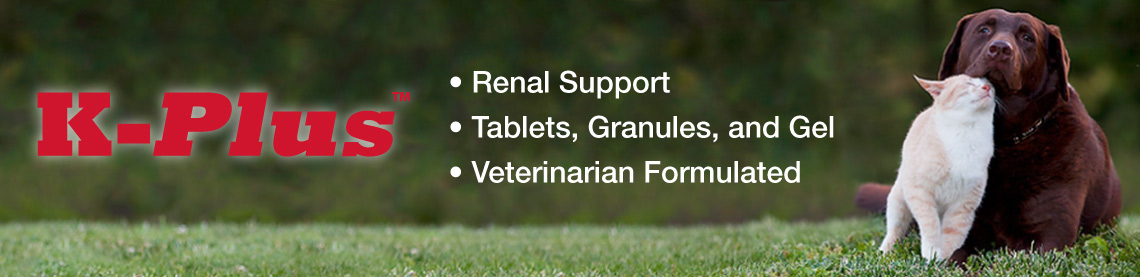 K-Plus: Renal Support; Tablets, Granules, and Gel; Veterinarian Formulated