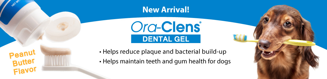 New Arrival! Ora-Clens Dental Gel; Helps reduce plaque and bacterial build-up; Helps maintain teeth and gum health for dogs