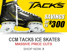 CCM Tacks Sale! Massive Price Cuts up to $300