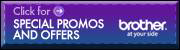 Click here to view the current Brother special promotions and offers.