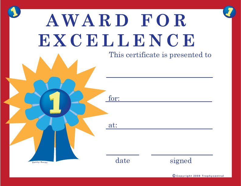 excellence certificate our free certificates were designed to use less ink to save you money simply download the file to your computer and print it