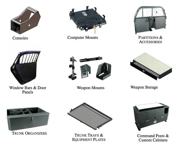 Troy Products - Consoles, Computer Mounts, Partitions & Accessories, Window Bars & Door Panels, Weapon Mounts, Weapon Storage, Trunk Organizers, Trunk Trays & Equipment Plates, Command Posts & Custom Cabinets
