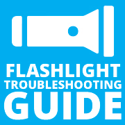 Flashlight Troubleshooting Guide