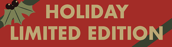 Holiday Limited Edition