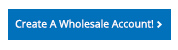 create a wholesale account button