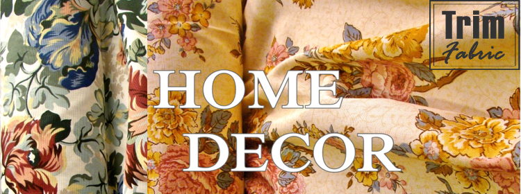 Home Decor Fabric