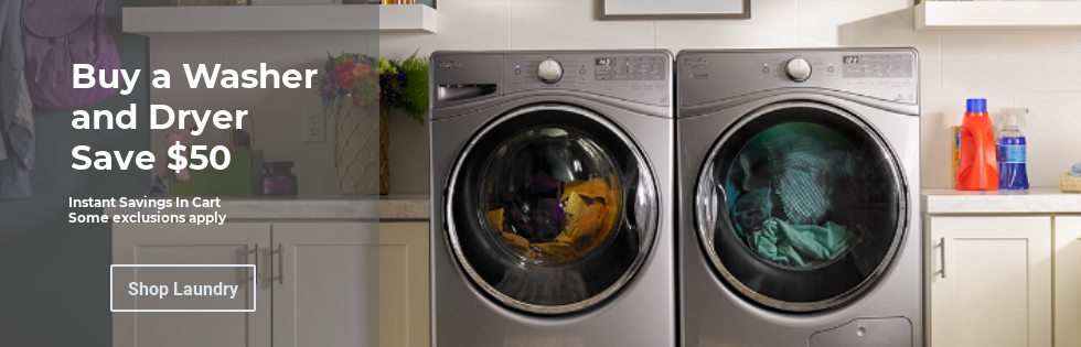 Save 50 dollars on washer and dryer purchase