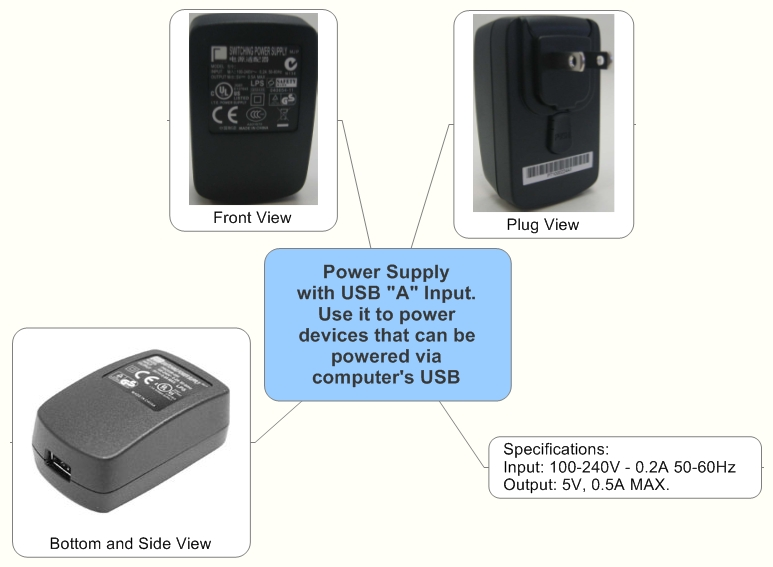 """Power Supply with USB """"A"""" Input. Use it to power devices that can be powered via computer's USB"""