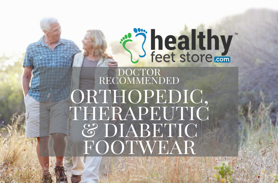 Orthopedic Shoes And Podiatrist Recommended Foot Care Products From
