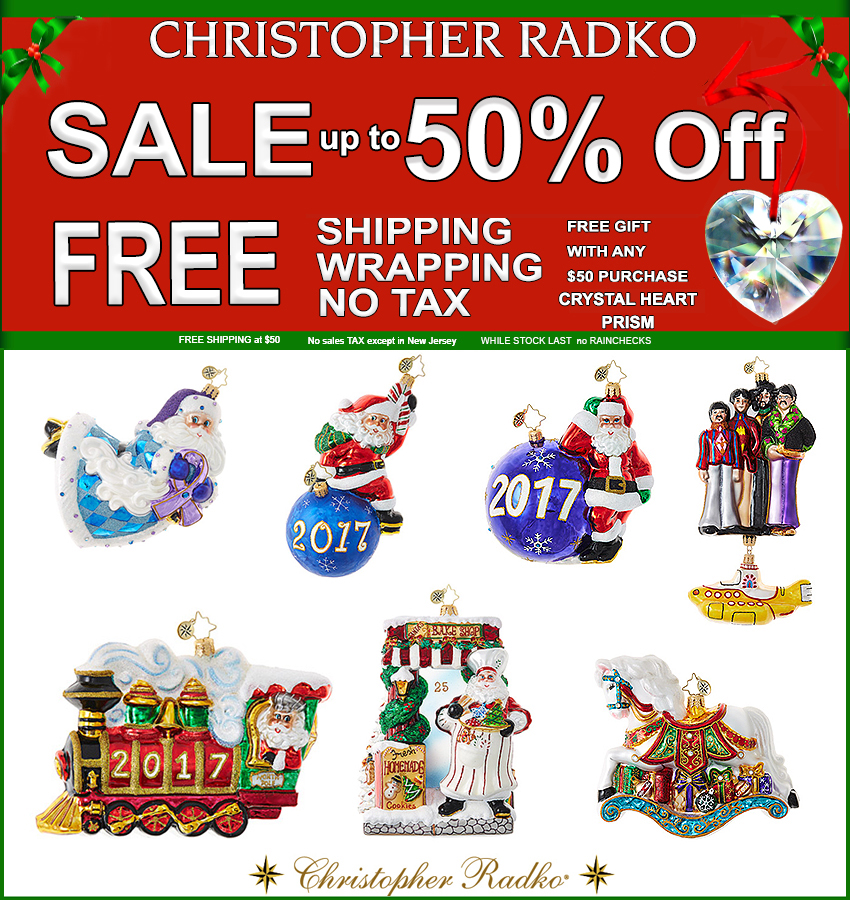Christopher Radko 2017 Christmas Ornaments SALE 35% OFF