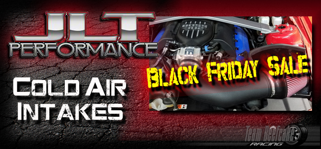 Black Friday Sale JLT Intakes