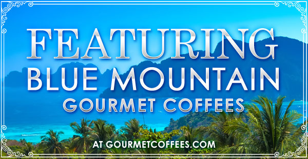 Blue Mountain Coffees