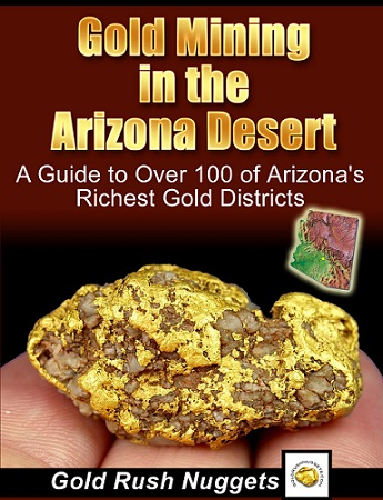 Gold Mining Areas near Tucson, Arizona - Where to Find Gold