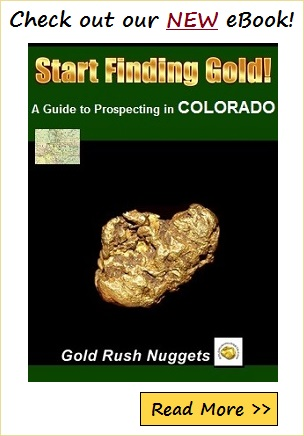 Gold Mining in Colorado  Panning and Prospecting for Gold