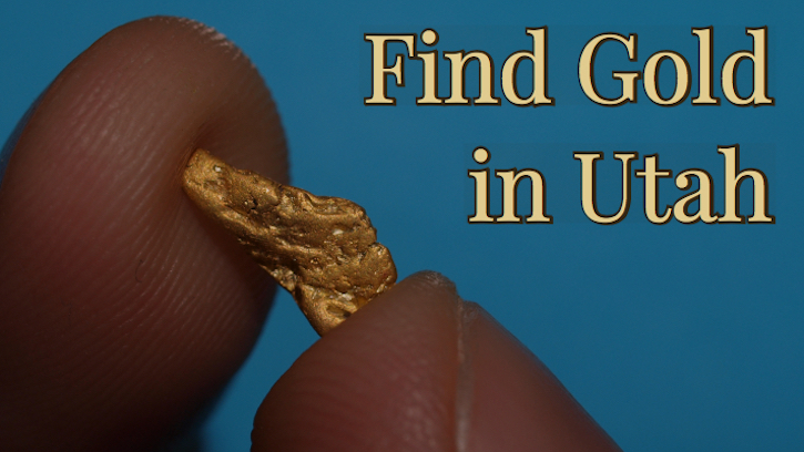 Where to find Gold in Utah  Panning and Prospecting