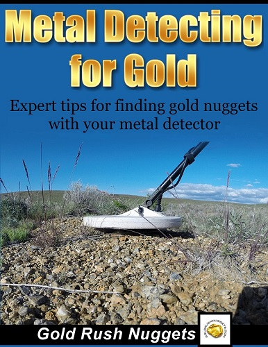 b6d6beb6 *The Metal Detecting for Gold eBook will automatically be emailed to you as  a printable PDF after purchase. No waiting and no shipping charges.