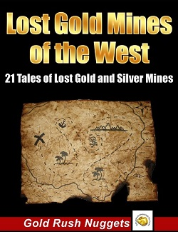 Lost Gold Mines of the West