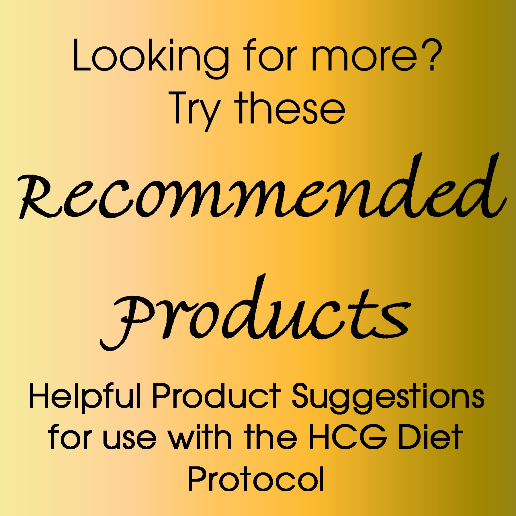 HCG Diet Protocol Recommended Products