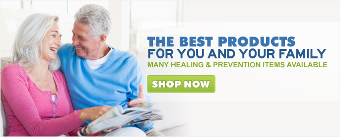 The Best Products For You And Your Family - Many Healing & Prevention Item Available