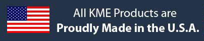All KME products are proudly made in the U.S.A.