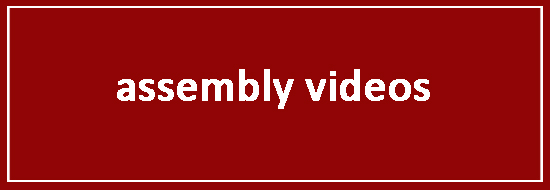 Assembly Videos