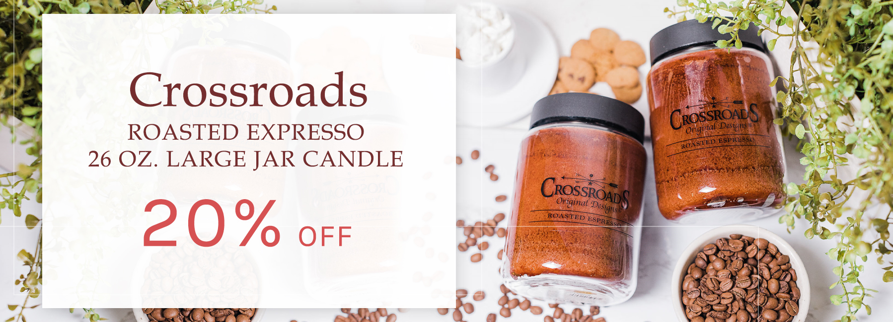 Crossroads - Roasted Expresso 26 oz. Large Candle - 25 Percent OFF