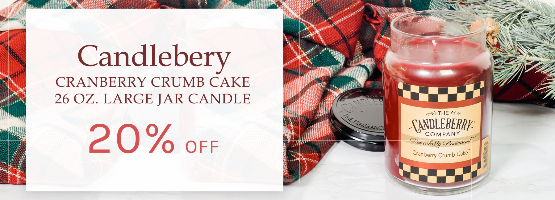 Candleberry - Craberry Crumb Cake 26 oz. Large Jar Candle - 20 Percent OFF