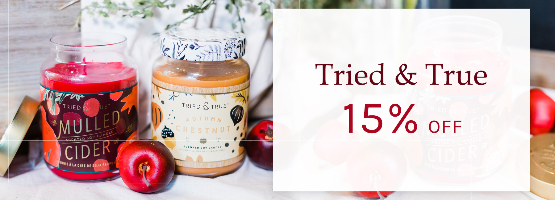 Tried and True - 15 Percent OFF