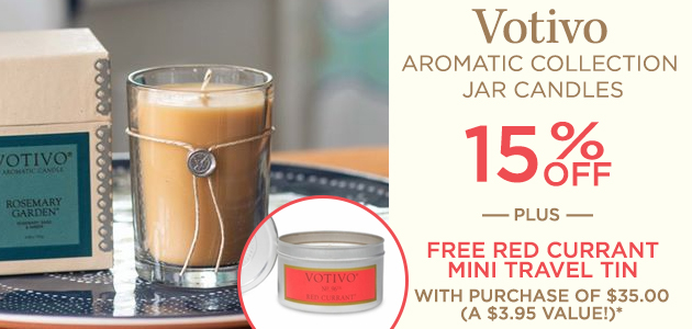 Votivo - Aromatic Collection Jar Candles - 15 Percent OFF - Plus FREE Red Currant Mini Travel Tin with Purchase of $35.00 - A $3.95 Value*