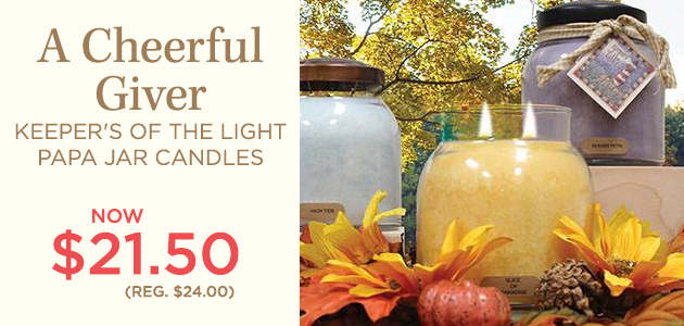 A Cheerful Giver - Keeper's of the Light Papa Jar Candles - NOW $21.50 - Reg. $24.00