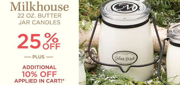 Milkhouse - 22 Ounces Butter Jar Candles - 25 Percent OFF - Plus Additional 10 Percent OFF Applied in Cart*