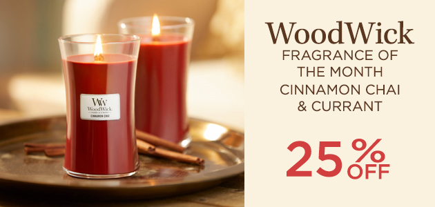 WoodWick - Fragrance of the Month - Cinnamon Chai  Currant - 25 Percent OFF