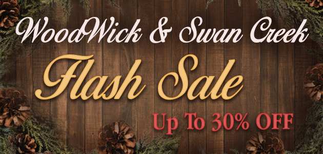 WoodWick  Swan Creek Flash Sale - Up To 30 Percent OFF