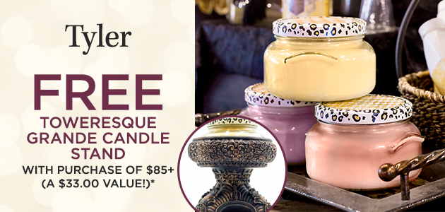 Tyler - FREE Toweresque Grande Candle Stand with Tyler Purchase of $85+ - A $33.00 Value