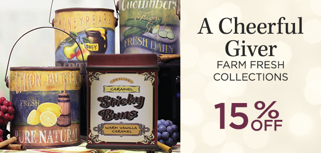 A Cheerful Giver - Farm Fresh Collections - 15 Percent OFF