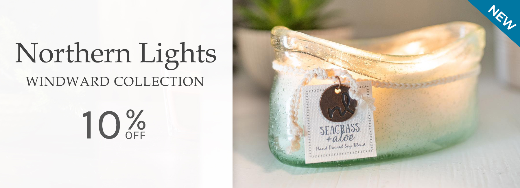 Northern Lights - Windward Collection - 10 Percent OFF