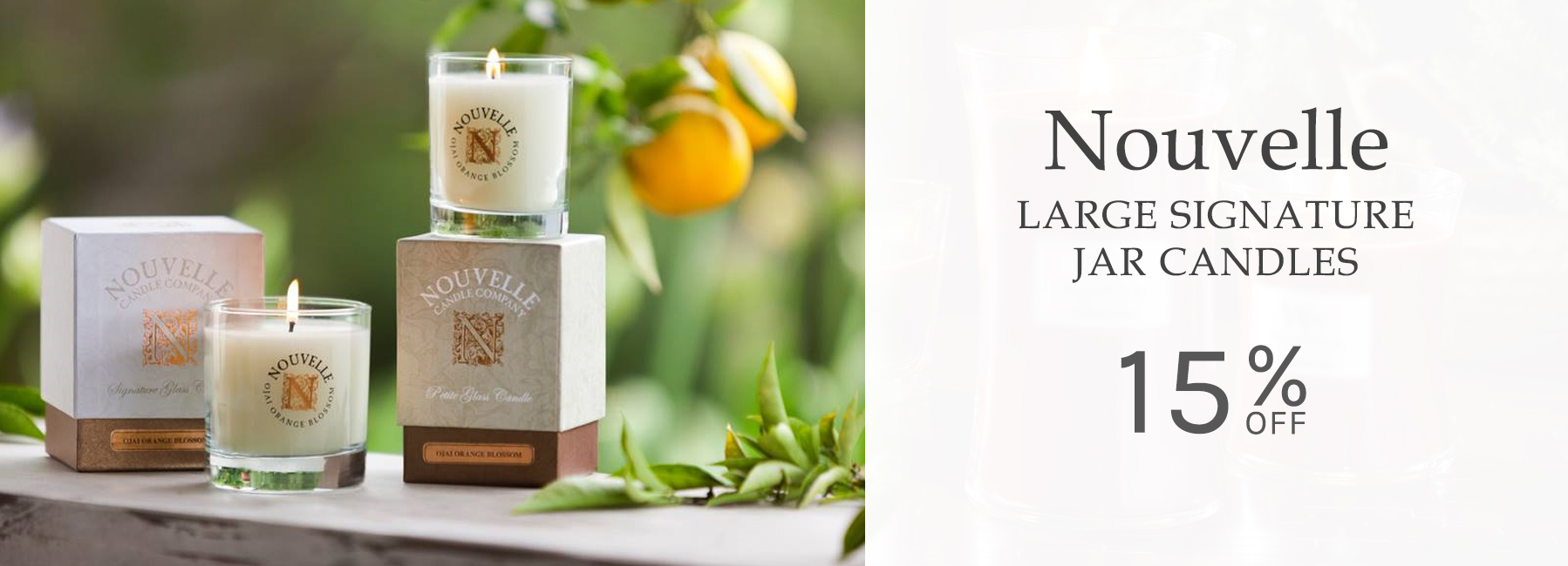 Nouvelle Candles - Large Signature Glass Candles - 15 Percent OFF