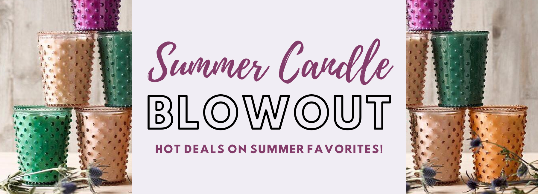 Summer Candle Blowout