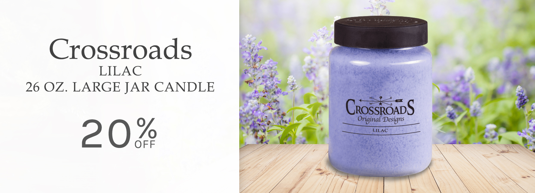 Crossroads - Lilac 26 Ounce Large Jar Candle - 20 Percent OFF