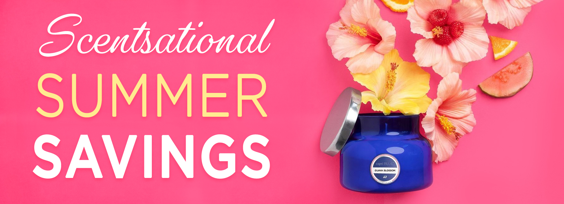 Scentsational Summer Savings