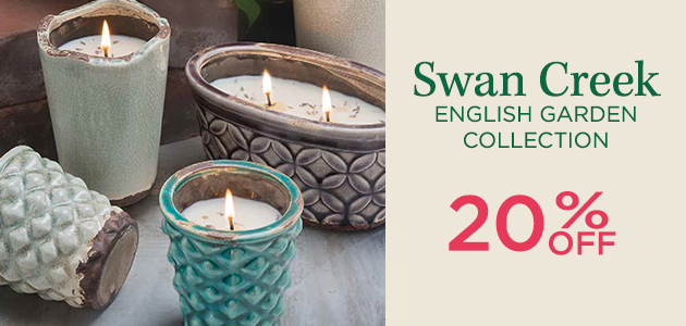Swan Creek English Garden Collection - 20 Percent OFF