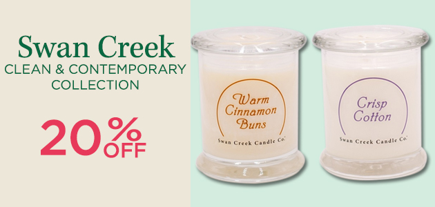 Swan Creek Clean & Contemporary Collection - 20 Percent OFF