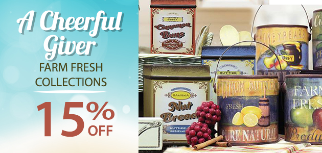 A Cheerful Giver Farm Fresh Collections  15% OFF