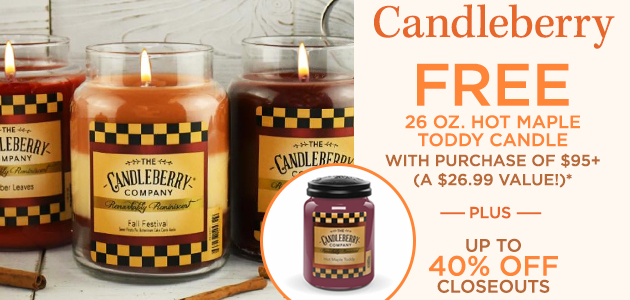 Candleberry - FREE 26 Ounces Hot Maple Toddy Candle with Purchase of $95+ - A $26.99 Value* - Plus Up To 40 Percent OFF Closeouts