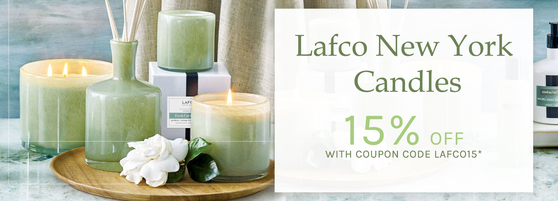 Lafco New York Candles - 15 Percent OFF with Coupon Code LAFCO15