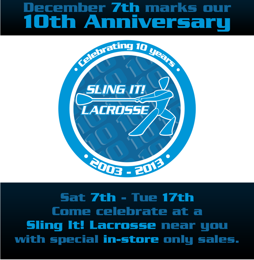 10 Year Anniversary - At a Sling It! Lacrosse near you