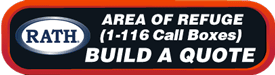 RATH® Area of Refuge Quote Builder for 1-116 Call Box Systems