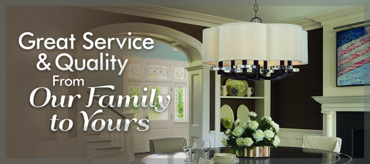 Great Service & Quality From Our Family to Yours