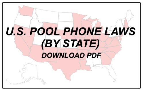 USA States that have Pool Phone Laws - Click to Download PDF