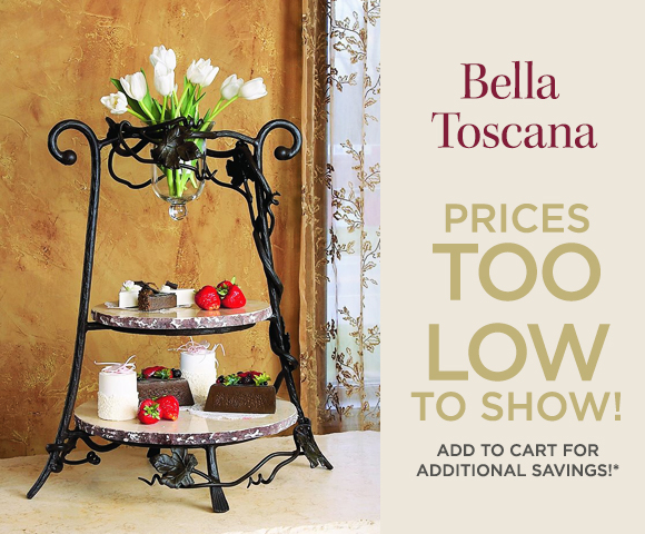 Bella Toscana - Prices Too Low To Show Add to Cart for Additional Savings*